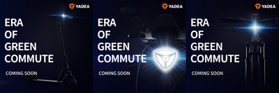 YADEA is gettting ready to electrify your life