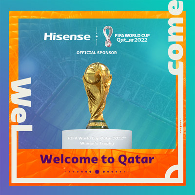 Hisense Becomes Official Sponsor of the FIFA World Cup Qatar 2022™